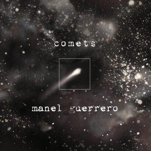Manel Guerrero Comets 1