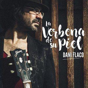 Dani Falco Verbena de su piel