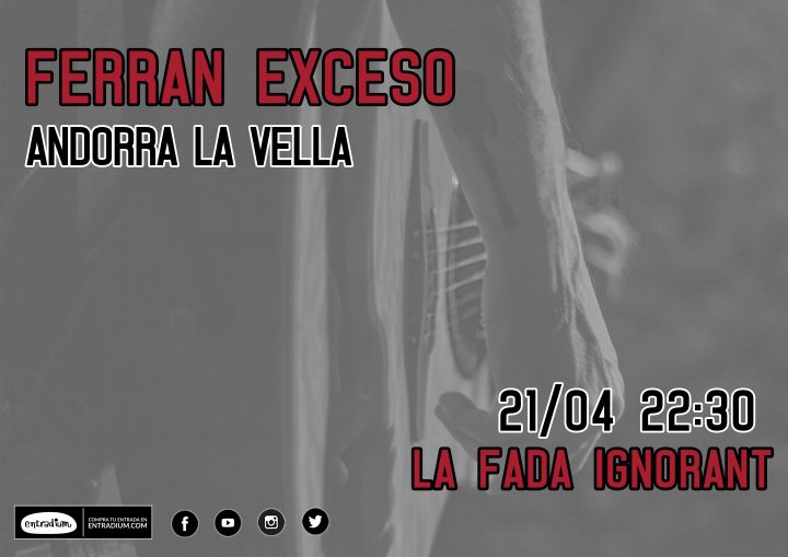 Ferran Exceso ANDORRA Abr18