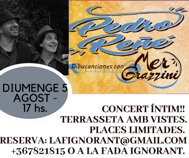 Pedro Reñé & Mer Grazzini Concert íntim