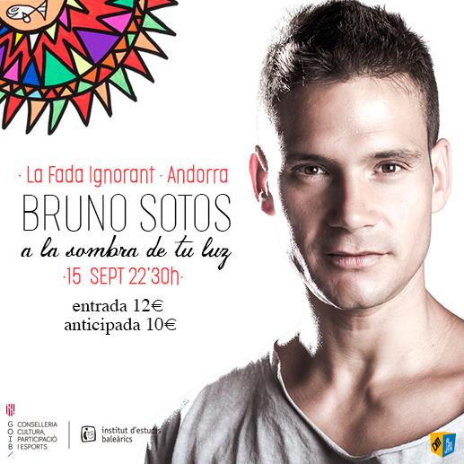 Cartell Bruno Sotos 'A la sombra de tu luz'